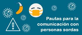 Pautas para la comunicación con personas sordas