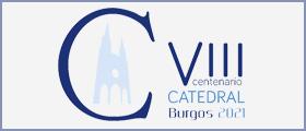 Actividades con motivo del VIII Centenario de la Catedral de Burgos